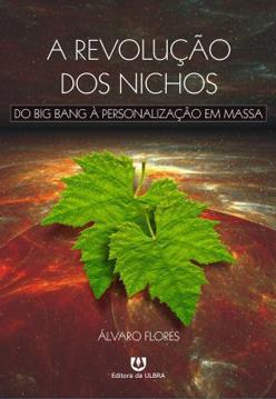 A_REVOLUCAO_DOS_NICHOS_1321048773B